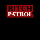 Bitch Patrol